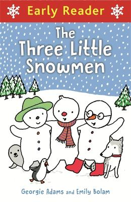 Early Reader: Three Little Snowmen - Early Reader (Paperback)