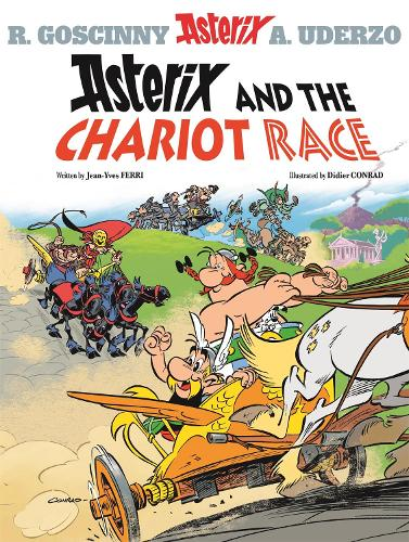 Asterix: Asterix and the Chariot Race: Album 37 - Asterix (Hardback)