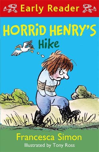 Horrid Henry Early Reader: Horrid Henry's Hike - Horrid Henry Early Reader (Paperback)