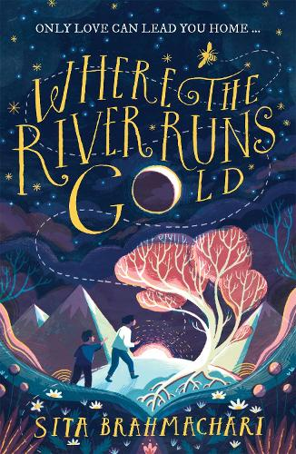 Where the River Runs Gold (Paperback)