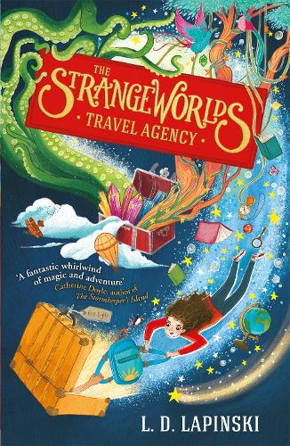 The Strangeworlds Travel Agency: Book 1 - The Strangeworlds Travel Agency (Paperback)