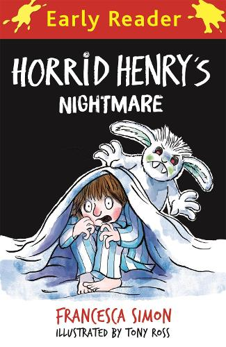Horrid Henry Early Reader: Horrid Henry's Nightmare - Horrid Henry Early Reader (Paperback)