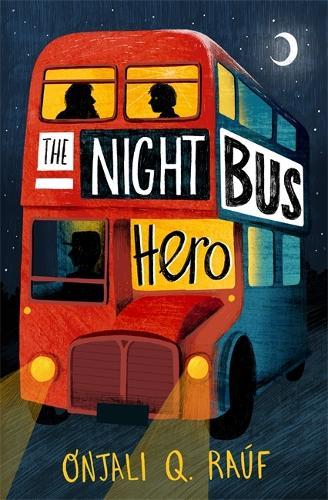 The Night Bus Hero (Paperback)