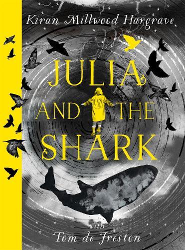 Julia and the Shark (Hardback)