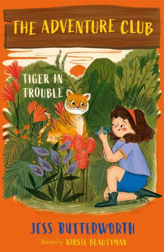 The Adventure Club: Tiger in Trouble - The Adventure Club (Paperback)