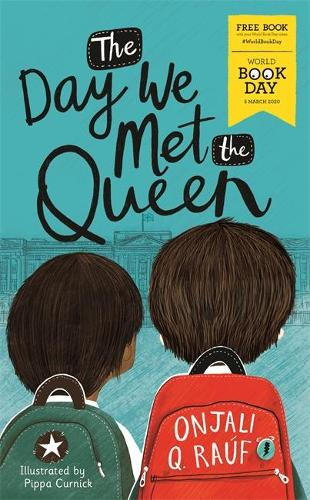 The Day We Met The Queen: World Book Day 2020 (Paperback)