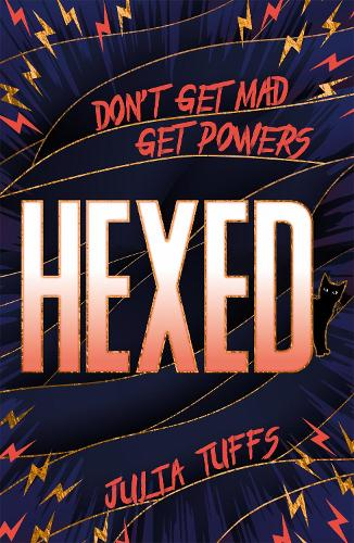 Hexed: Don't Get Mad, Get Powers. - Hexed (Paperback)