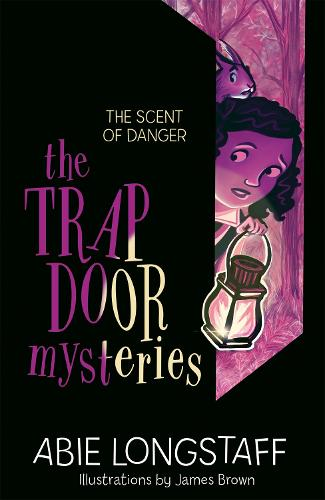 The Trapdoor Mysteries: The Scent of Danger: Book 2 - The Trapdoor Mysteries (Paperback)