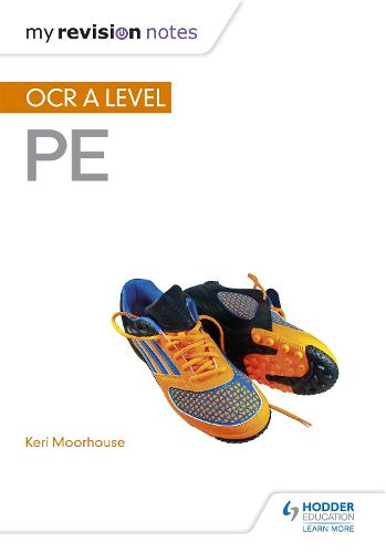 My Revision Notes: OCR A Level PE - My Revision Notes (Paperback)