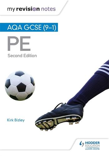 My Revision Notes: AQA GCSE (9-1) PE 2nd Edition (Paperback)