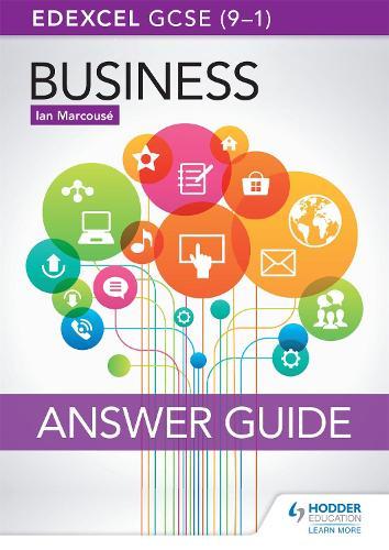 Edexcel GCSE (9-1) Business Answer Guide (Paperback)