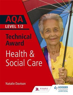 AQA Level 1/2 Technical Award in Health and Social Care (Paperback)