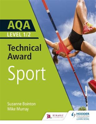 AQA Level 1/2 Technical Award in Sport (Paperback)