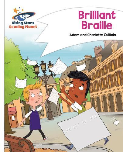 Reading Planet - Brilliant Braille - White: Comet Street Kids - Rising Stars Reading Planet (Paperback)