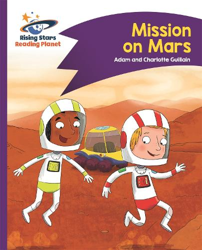 Reading Planet - Mission on Mars - Purple: Comet Street Kids - Rising Stars Reading Planet (Paperback)
