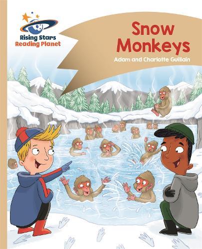 Reading Planet - Snow Monkeys - Gold: Comet Street Kids - Rising Stars Reading Planet (Paperback)