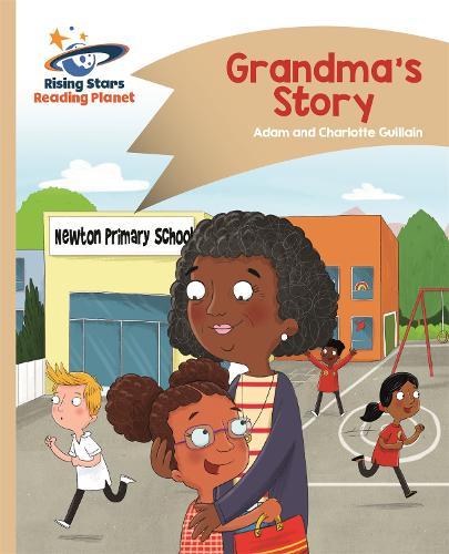 Reading Planet - Grandma's Story - Gold: Comet Street Kids - Rising Stars Reading Planet (Paperback)