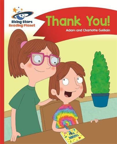 Reading Planet - Thank You - Red B: Comet Street Kids - Rising Stars Reading Planet (Paperback)