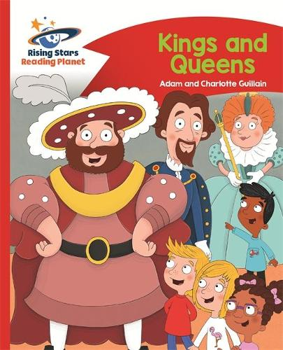 Reading Planet - Kings and Queens - Red B: Comet Street Kids - Rising Stars Reading Planet (Paperback)