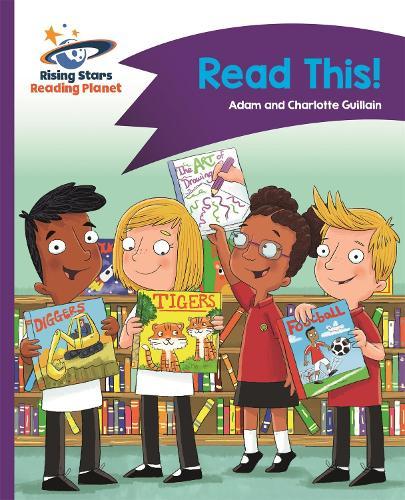 Reading Planet - Read This! - Purple: Comet Street Kids - Rising Stars Reading Planet (Paperback)