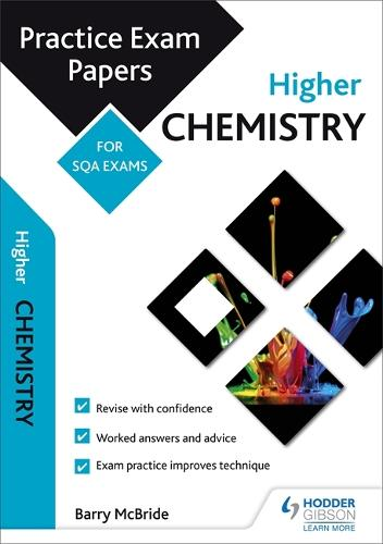 Higher Chemistry: Practice Papers for SQA Exams - Scottish Practice Exam Papers (Paperback)