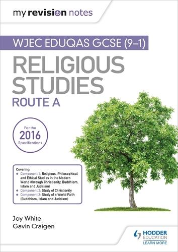 My Revision Notes WJEC Eduqas GCSE (9-1) Religious Studies Route A: Covering Christianity, Buddhism, Islam and Judaism (Paperback)