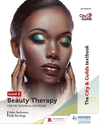The City & Guilds Textbook Level 2 Beauty Therapy for the Technical Certificate (Paperback)