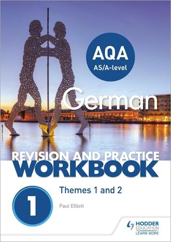 AQA A-level German Revision and Practice Workbook: Themes 1 and 2 (Paperback)