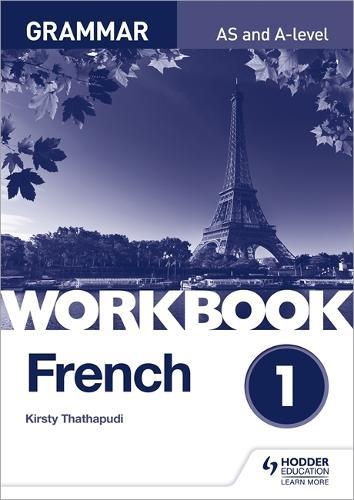 French A-level Grammar Workbook 1 (Paperback)