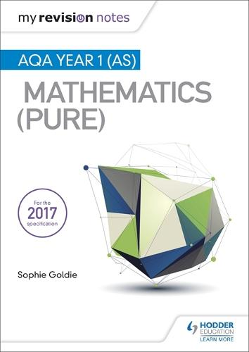 My Revision Notes: AQA Year 1 (AS) Maths (Pure) (Paperback)