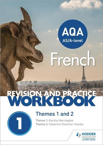 AQA A-level French Revision and Practice Workbook: Themes 1 and 2 (Paperback)