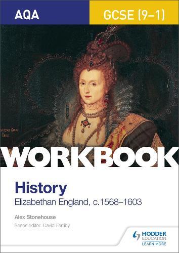 AQA GCSE (9-1) History Workbook: Elizabethan England, c1568-1603 (Paperback)