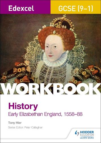Edexcel GCSE (9-1) History Workbook: Early Elizabethan England, 1558-88 (Paperback)