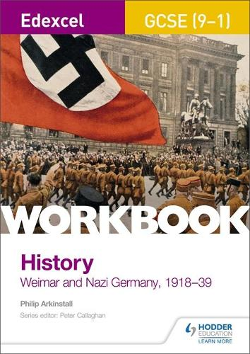 Edexcel GCSE (9-1) History Workbook: Weimar and Nazi Germany, 1918-39 (Paperback)