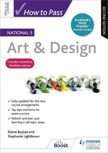 How to Pass National 5 Art & Design: Second Edition (Paperback)