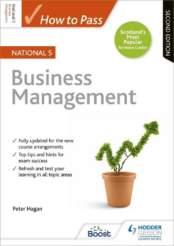 How to Pass National 5 Business Management: Second Edition (Paperback)