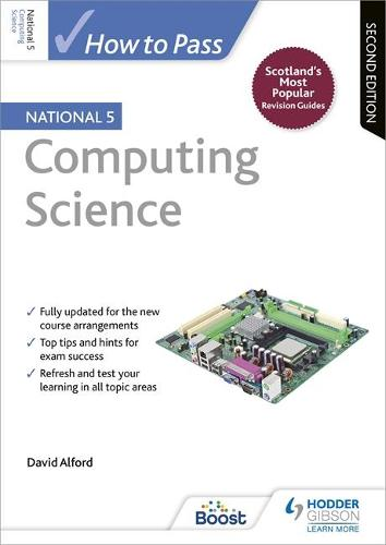 How to Pass National 5 Computing Science: Second Edition (Paperback)