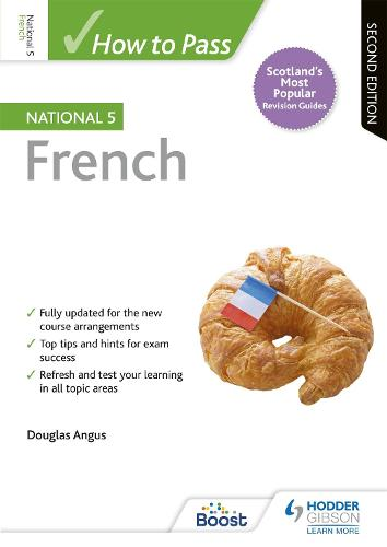 How to Pass National 5 French: Second Edition (Paperback)