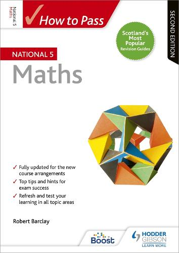 How to Pass National 5 Maths: Second Edition (Paperback)