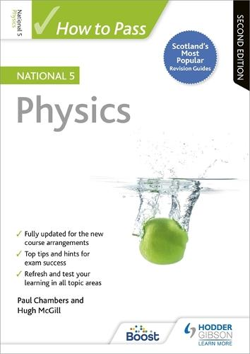 How to Pass National 5 Physics, Second Edition (Paperback)