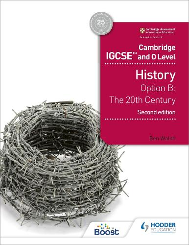 Cambridge IGCSE and O Level History 2nd Edition: Option B: The 20th century (Paperback)