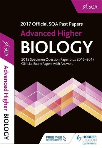Advanced Higher Biology 2017-18 SQA Past Papers with Answers (Paperback)
