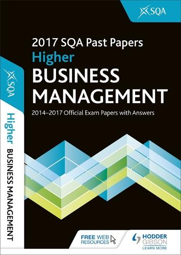 Higher Business Management 2017-18 SQA Past Papers with Answers (Paperback)