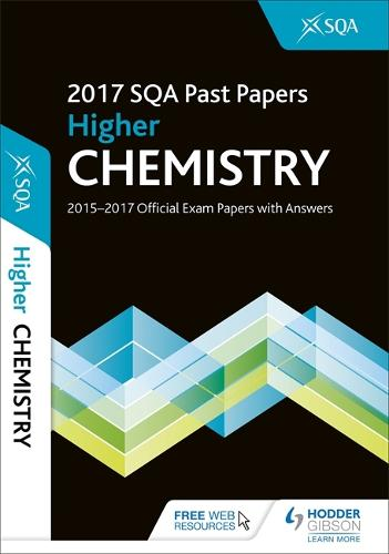 Higher Chemistry 2017-18 SQA Past Papers with Answers (Paperback)