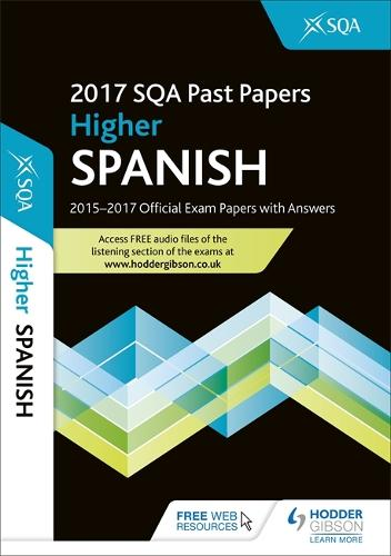 Higher Spanish 2017-18 SQA Past Papers with Answers (Paperback)