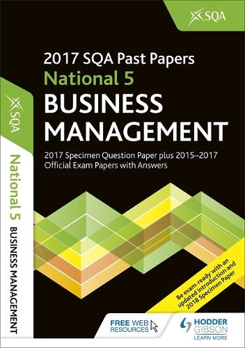 National 5 Business Management 2017-18 SQA Specimen and Past Papers with Answers (Paperback)