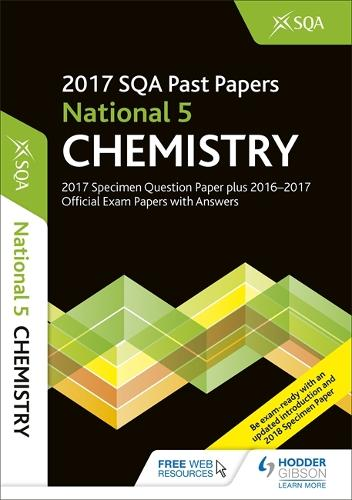 National 5 Chemistry 2017-18 SQA Specimen and Past Papers with Answers (Paperback)
