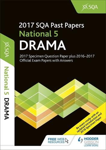 National 5 Drama 2017-18 SQA Specimen and Past Papers with Answers (Paperback)