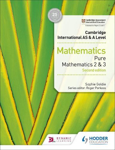 Cambridge International AS & A Level Mathematics Pure Mathematics 2 and 3 second edition (Paperback)