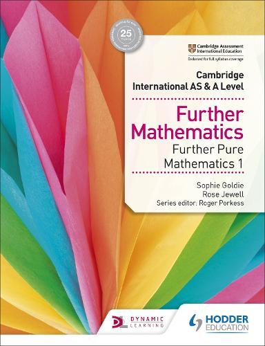 Cambridge International AS & A Level Further Mathematics Further Pure Mathematics 1 (Paperback)